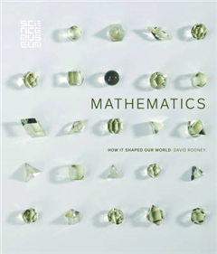Mathematics: How it Shaped Our World