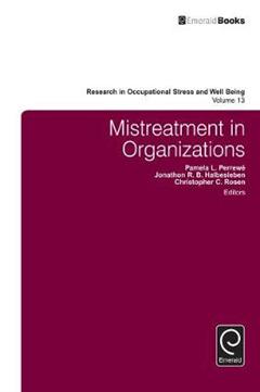 Mistreatment in Organizations