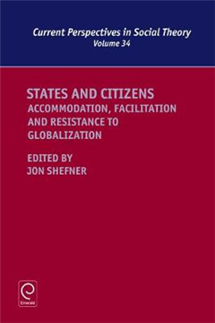 States and Citizens: Accommodation, Facilitation and Resistance to Globalization