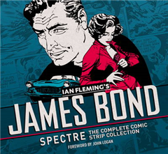 James Bond Spectre Comic Strips: The Complete Comic Strip Collection