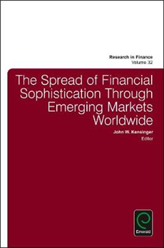 The Spread of Financial Sophistication Through Emerging Markets Worldwide