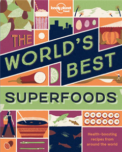 The World\'s Best Superfoods