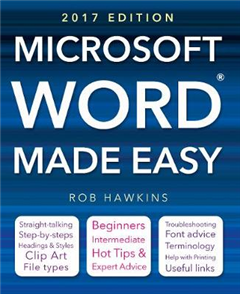 Microsoft Word Made Easy 2017 edition