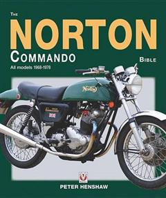 The Norton Commando Bible: All Models 1968 to 1978