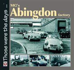MG's Abingdon Factory