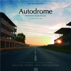 Autodrome: The Lost Race Circuits of Europe