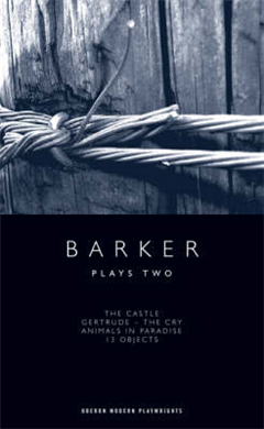 Howard Barker: Plays Two