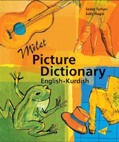 Milet Picture Dictionary (Kurdish-English): Kurdish-English