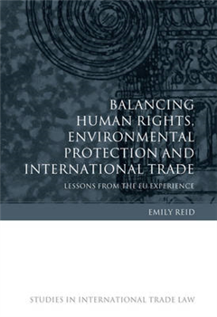 Balancing Human Rights, Environmental Protection and Interna
