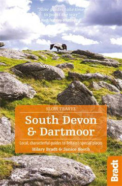 South Devon & Dartmoor: Local, characterful guides to Britain\'s Special Places