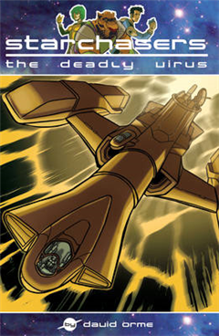 Starchasers and the Deadly Virus: Set One
