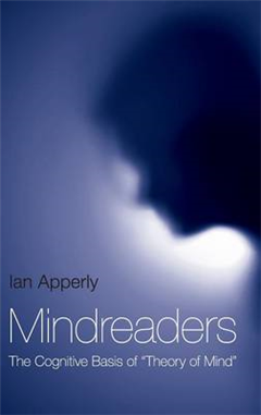 """Mindreaders: The Cognitive Basis of """"Theory of Mind"""""""