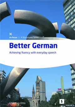 Better German; Achieving fluency with everyday speech
