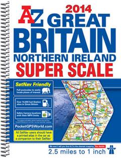 Great Britain Super Scale Road Atlas: 2014