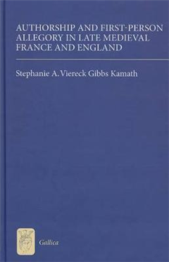 Authorship and First-Person Allegory in Late Medieval France and England