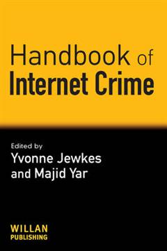 Handbook of Internet Crime