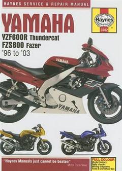 Yamaha YZF600R Thundercat and FZS Fazer Service and Repair Manual: 1996 to 2003