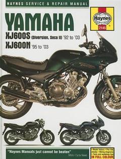 Yamaha XJ600S and XJ600N Service and Repair Manual: 1992 to 2003