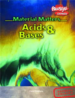 Freestyle Express Material Matters Acids & Bases Hardback