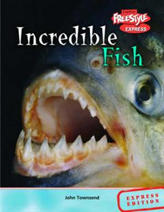 Freestyle Express Incredible Creatures Fish Hardback