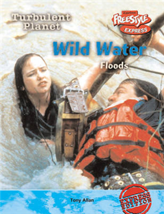 Freestyle Max Turbulent Planet Wild Waters: Floods Hardback