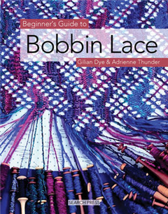 Beginner\'s Guide to Bobbin Lace
