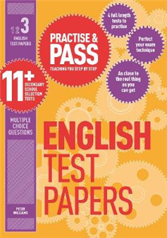 Practise & Pass 11+ Level Three: English Practice Test Paper