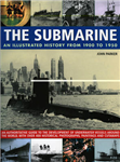 The Submarine: An Illustrated History from 1900-1950