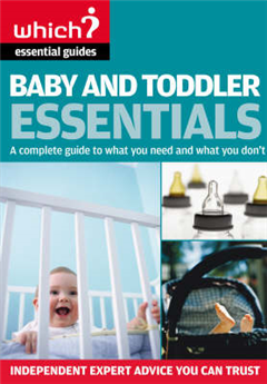Baby and Toddler Essentials: A Complete Guide to What You Need, and What to Avoid