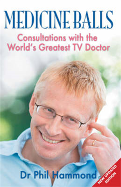 Medicine Balls: Consultations with the World\'s Greatest TV Doctor
