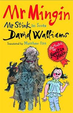 Mr Mingin Mr Stink in Scots