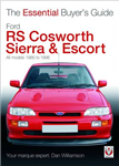 Essential Buyers Guide Ford Rs Cosworth Sierra & Escort
