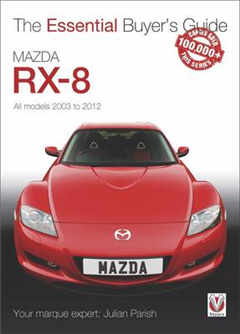 Mazda Rx-8: Alll Models 2003 to 2012