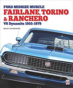 Ford Midsize Muscle - Fairlane, Torino & Ranchero