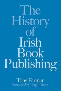 The History of Irish Publishing