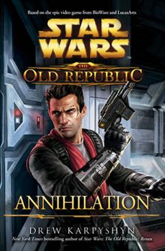 Star Wars: The Old Republic: Annihilation