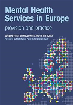 Mental Health Services in Europe: Provision and Practice