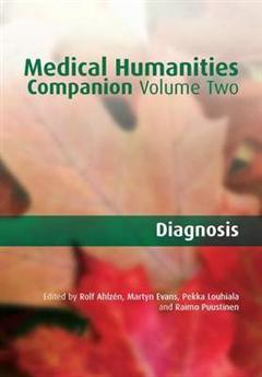 Medical Humanities Companion: Volume 2: Diagnosis