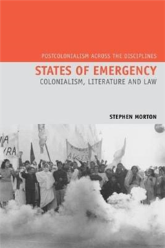 States of Emergency: Colonialism, Literature and Law