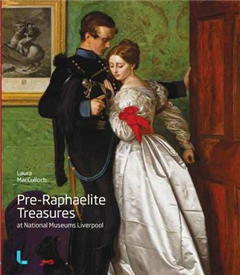 Pre-Raphaelite Treasures at National Museums Liverpool