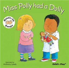 Miss Polly Had a Dolly: BSL (British Sign Language)