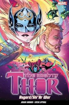 Mighty Thor Vol. 3: Asgard/shi'ar War