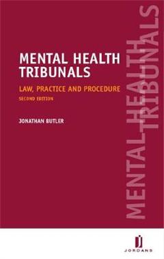 Mental Health Tribunals: Law, Practice and Procedure