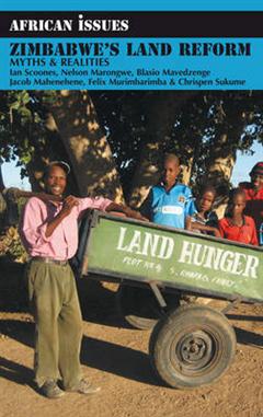 Zimbabwe\'s Land Reform: Myths and Realities