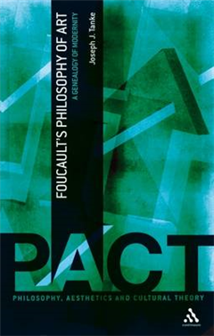Foucault\'s Philosophy of Art: A Genealogy of Modernity