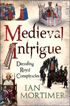 Medieval Intrigue: Royal Murder and Regnal Legitimacy