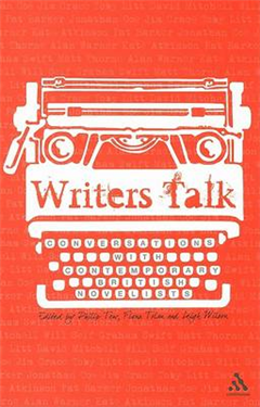 Writers Talk: Conversations with Contemporary British Novelists