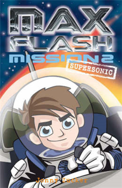 Max Flash: Supersonic: Mission 2