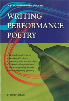 Writing Performance Poetry: A Straightforward Guide