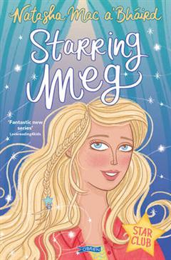 Starring Meg: Star Club Book 2